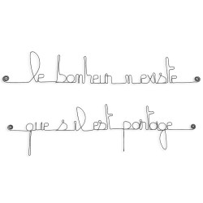 """Citation """" Le bonheur n'existe que s'il est partagé """" en fil de fer - à punaiser - Bijoux de mur"""