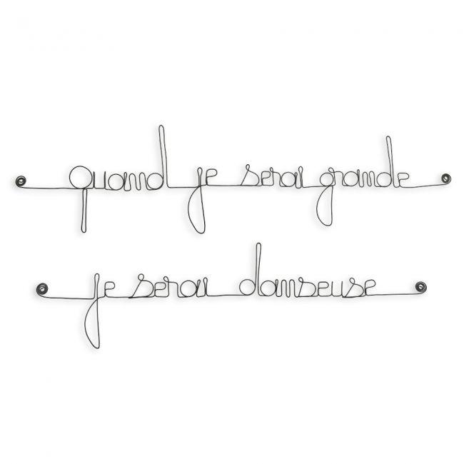 "Citation simple "" Quand je serai grande, je serai danseuse "" en fil de fer - à punaiser - Bijoux de mur"